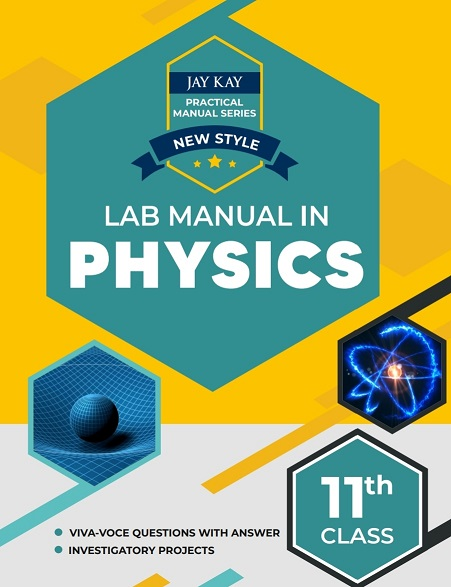 New style Lab manual in Physics class 11th